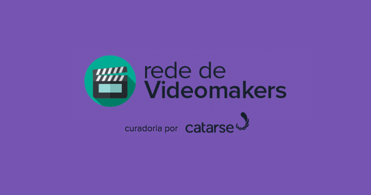 Rede de videomakers financiamento coletivo