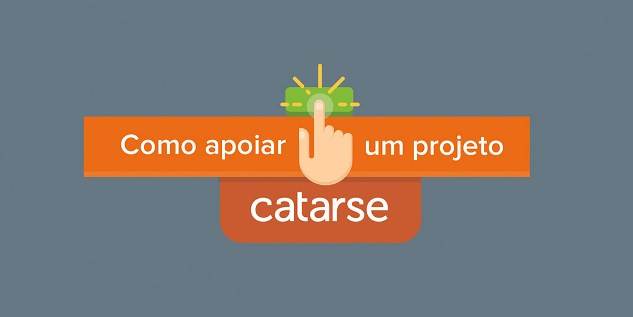 Infográfico – Como apoiar um projeto no Catarse?