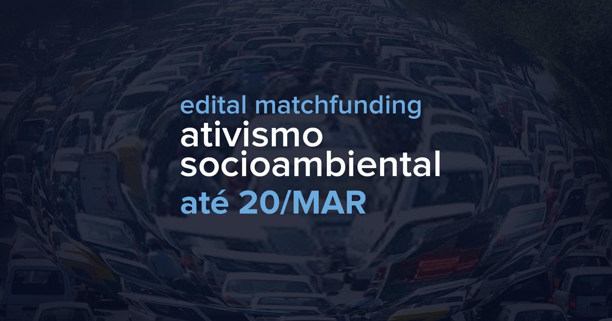 Convite para Edital Matchfunding Catarse e Escola de Ativismo